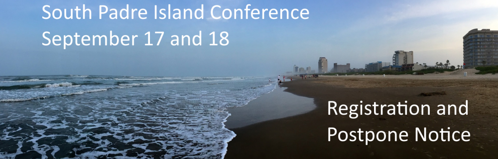 South Padre Island Conference - Sept 17 and 18